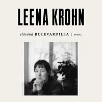 Elävänä Bulevardilla - Leena Krohn