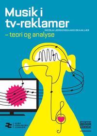 Musik i tv-reklamer - teori og analyse