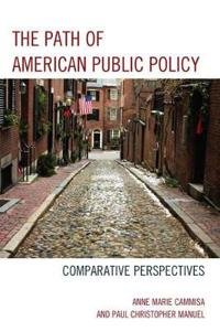 The Path of American Public Policy
