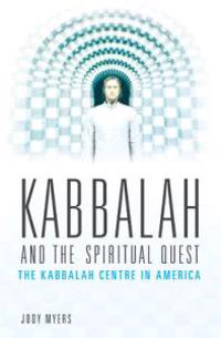 Kabbalah and the Spiritual Quest