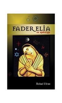 Fader Elia : en apokalyps
