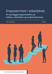 Empowerment i arbeidslivet - Stein Amundsen | Ridgeroadrun.org