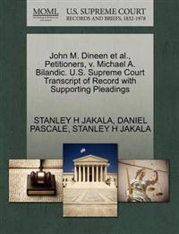 John M. Dineen et al., Petitioners, V. Michael A. Bilandic. U.S. Supreme Court Transcript of Record with Supporting Pleadings