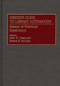 Insider's Guide to Library Automation