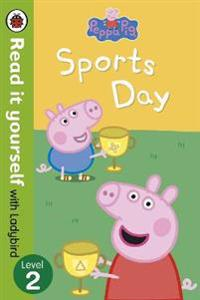 Peppa pig: sports day - read it yourself with ladybird - level 2