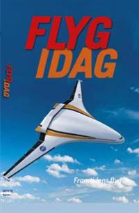 Flyg idag :  flygets årsbok 2018
