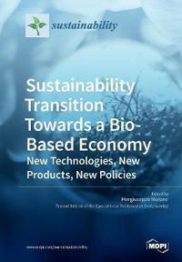 Sustainability Transition Towards a Bio-Based Economy