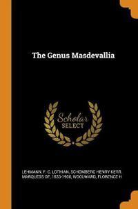 The Genus Masdevallia