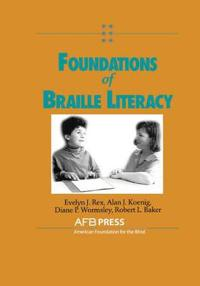 Foundations of Braille Literacy