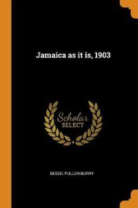 Jamaica as It Is, 1903