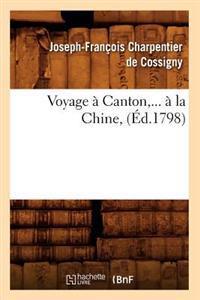 Voyage a Canton, a la Chine (Ed.1798)