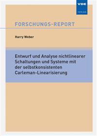 Entwurf und Analyse nichtlinearer Schaltungen und Systeme mit der selbstkonsistenten Carleman-Linearisierung