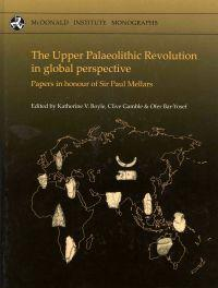 The Upper Palaeolithic Revolution in Global Perspective