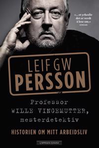 Professor Wille Vingemutter, mesterdetektiv - Leif G.W. Persson pdf epub