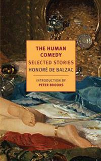 The Human Comedy: Selected Stories