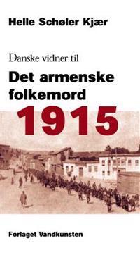1915 - danske vidner til det armenske folkemord