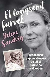 Et langsomt farvel - Helene Sandvig   Inprintwriters.org