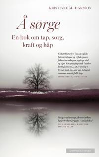 Å sørge - Kristiane M. Hansson | Ridgeroadrun.org