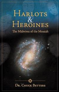 Harlots and Heroines: The Midwives of the Messiah