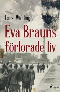 Eva Brauns förlorade liv - Lars Widding   Laserbodysculptingpittsburgh.com