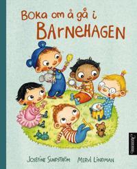 Boka om å gå i barnehagen - Josefine Sundström - böcker (9788203265037)     Bokhandel