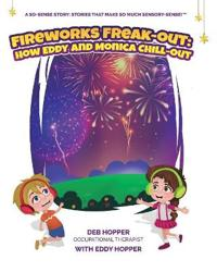 Fireworks Freak-Out: How Eddy and Monica Chill-Out