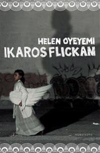 Ikarosflickan - Helen Oyeyemi   Laserbodysculptingpittsburgh.com