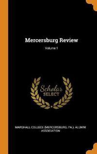 Mercersburg Review; Volume 1
