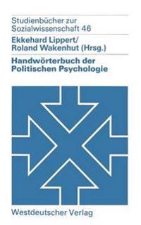 Handw rterbuch Der Politischen Psychologie