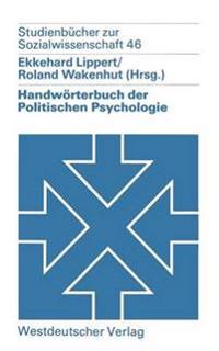 Handwörterbuch Der Politischen Psychologie