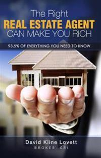 Right Real Estate Agent Can Make You Rich