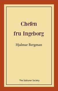 Chefen fru Ingeborg - Hjalmar Bergman | Laserbodysculptingpittsburgh.com