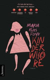 Kinderwhore - Maria Kjos Fonn | Inprintwriters.org
