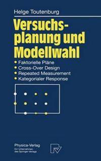 Versuchsplanung Und Modellwahl