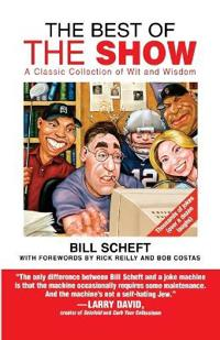 The Best of the Show: A Classic Collection of Wit and Wisdom