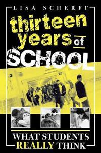 Thirteen Years Of School