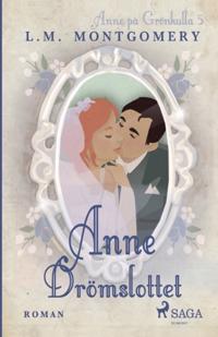 Drömslottet : Anne i eget hem