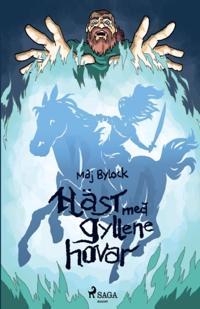Häst med gyllene hovar - Maj Bylock pdf epub