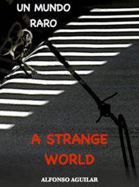 Strange World / Un Mundo Raro