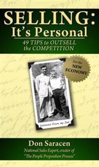 Selling: It's Personal - 49 Tips to Outsell the Competition