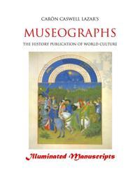 Museographs: Illuminated Manuscripts