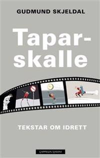 Taparskalle - Gudmund Skjeldal pdf epub