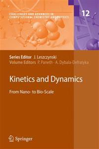 Kinetics and Dynamics