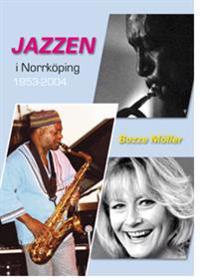 Jazzen i Norrköping 1953-2004