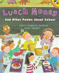 Lunch Money: And Other Poems about School