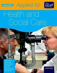 Applied A2 HealthSocial Care Student Book for OCR