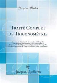 Traité Complet de Trigonométrie