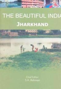 The Beautiful India - Jharkhand