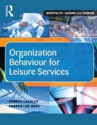 Organization Behaviour for Leisure Services