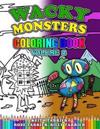 Wacky Monsters Coloring Book Volume 2